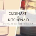 Cuisinart-Versus-Kitchenaid-food-processor