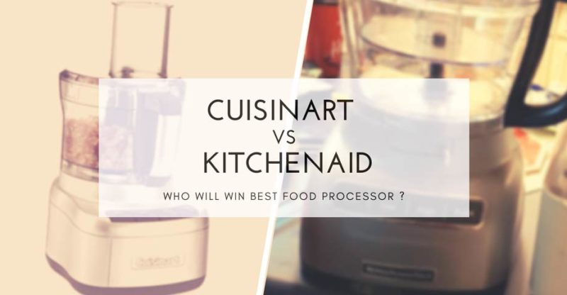 Cuisinart-Versus-Kitchenaid-food-processor