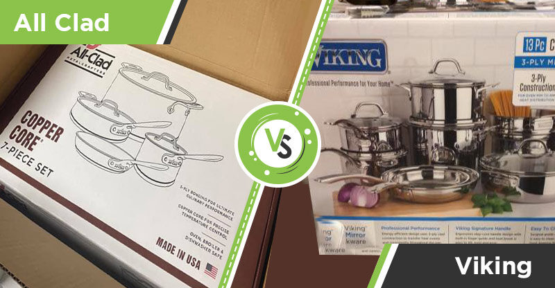 Viking VS All-Clad Cookware